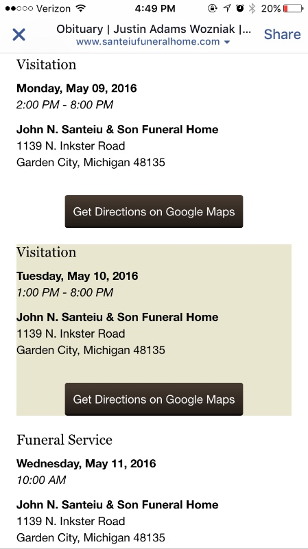 here are the funeral arrangements i tried first posting the link but it wouldnt work so i took a screen shot thanks again to everyone for their support - Santeiu Funeral Home Garden City Michigan